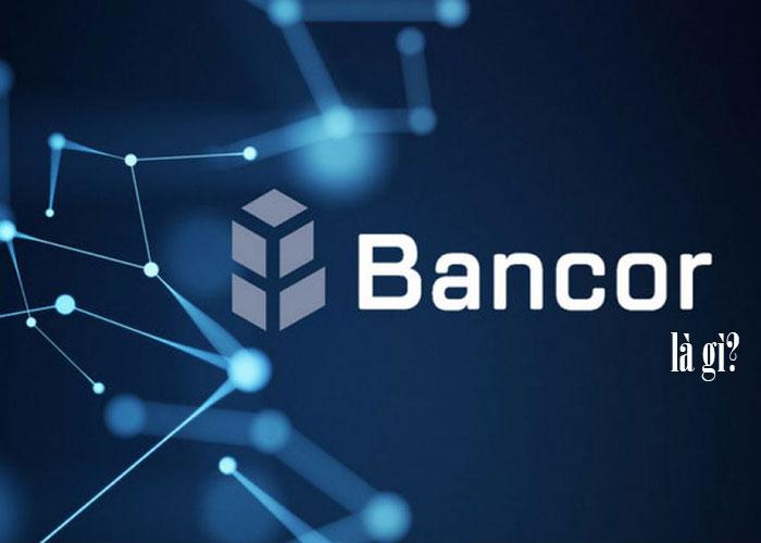 Bancor là gì